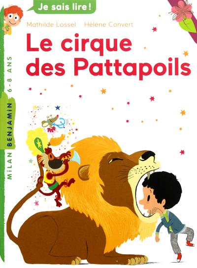 Le cirque des Pattapoils de Mathilde Lossel et Hélène Convert - Milan poche Benjamin