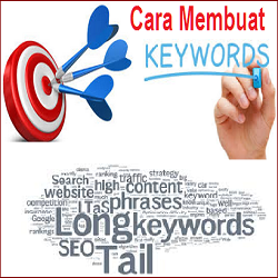 Cara Membuat Kata KUNCI atau KEYWORD di Blog atau Website