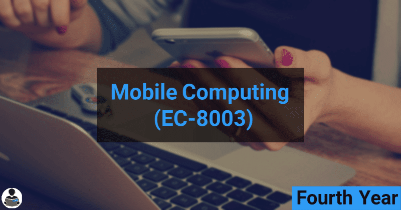 Mobile Computing (EC-8003) RGPV notes CBGS Bachelor of engineering