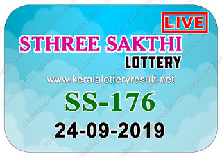 "KeralaLotteyresult.net, ""kerala lottery result 24.09.2019 sthree sakthi ss 176"" 24th September 2019 result, kerala lottery, kl result,  yesterday lottery results, lotteries results, keralalotteries, kerala lottery, keralalotteryresult, kerala lottery result, kerala lottery result live, kerala lottery today, kerala lottery result today, kerala lottery results today, today kerala lottery result, 24 9 2019, 24.09.2019, kerala lottery result 24-9-2019, sthree sakthi lottery results, kerala lottery result today sthree sakthi, sthree sakthi lottery result, kerala lottery result sthree sakthi today, kerala lottery sthree sakthi today result, sthree sakthi kerala lottery result, sthree sakthi lottery ss 176 results 24-9-2019, sthree sakthi lottery ss 176, live sthree sakthi lottery ss-176, sthree sakthi lottery, 24/9/2019 kerala lottery today result sthree sakthi, 24/09/2019 sthree sakthi lottery ss-176, today sthree sakthi lottery result, sthree sakthi lottery today result, sthree sakthi lottery results today, today kerala lottery result sthree sakthi, kerala lottery results today sthree sakthi, sthree sakthi lottery today, today lottery result sthree sakthi, sthree sakthi lottery result today, kerala lottery result live, kerala lottery bumper result, kerala lottery result yesterday, kerala lottery result today, kerala online lottery results, kerala lottery draw, kerala lottery results, kerala state lottery today, kerala lottare, kerala lottery result, lottery today, kerala lottery today draw result,"