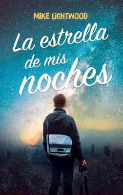 Libro - LA ESTRELLA DE MIS NOCHES. Mike Lightwood (Plataforma Neo - 30 Abril 2018) LITERATURA JUVENIL portada