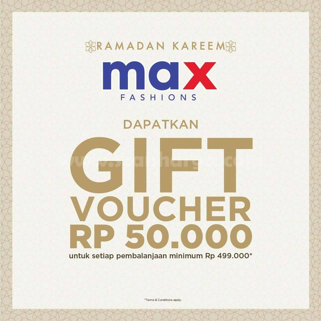 Max Fashions Promo Ramadan Kareem - Dapatkan Gift Voucher Rp 50.000