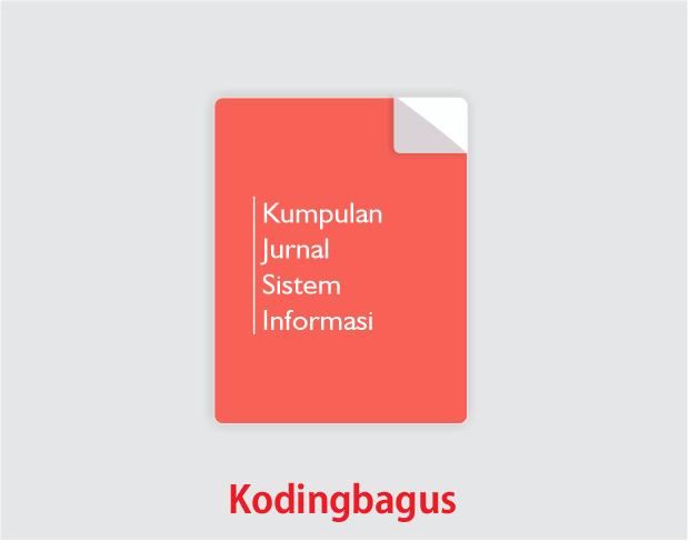 Download Kumpulan Jurnal Tentang Sistem Informasi Koding Bagus