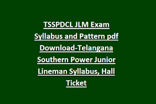 TSSPDCL JLM Exam Syllabus and Pattern pdf Download-Telangana Southern Power Junior Lineman Syllabus, Hall Ticket