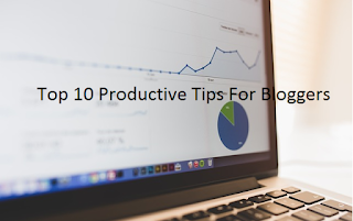 productive_tips_for_bloggers