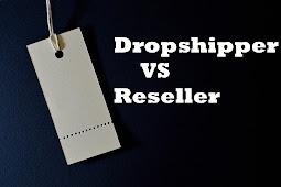 Perbedaan Dropship vs Reseller Yang Mana lebih baik?