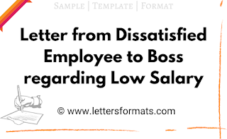 letter from dissatisfied employee to boss regarding low salary
