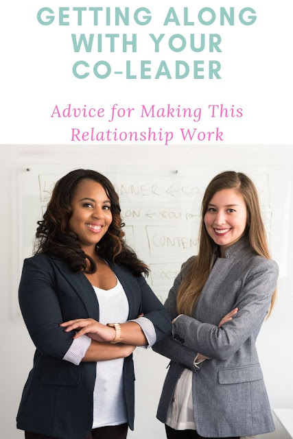 Getting Along With Your Co-Leader Advice to Avoid the Drama and Have a Positive Relationship