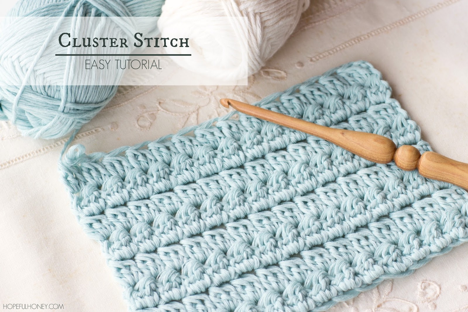 Crocheting Tutorials : ... , Crochet, Create: How To: Crochet The Cluster Stitch - Easy Tutorial