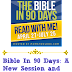 Bible in 90 Days: A New Session and Common Questions Answered