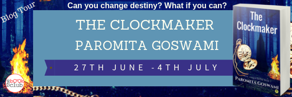Blog Tour: THE CLOCKMAKER BY PAROMITA GOSWAMI