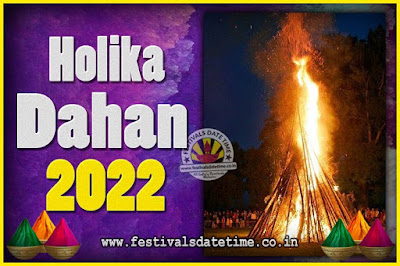 2022 Holika Dahan Puja Date & Time, 2022 Holika Dahan Calendar