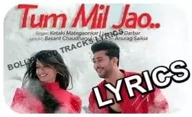 Tum-Mil-Jao-Lyrics-Ketaki-Mategaonkar