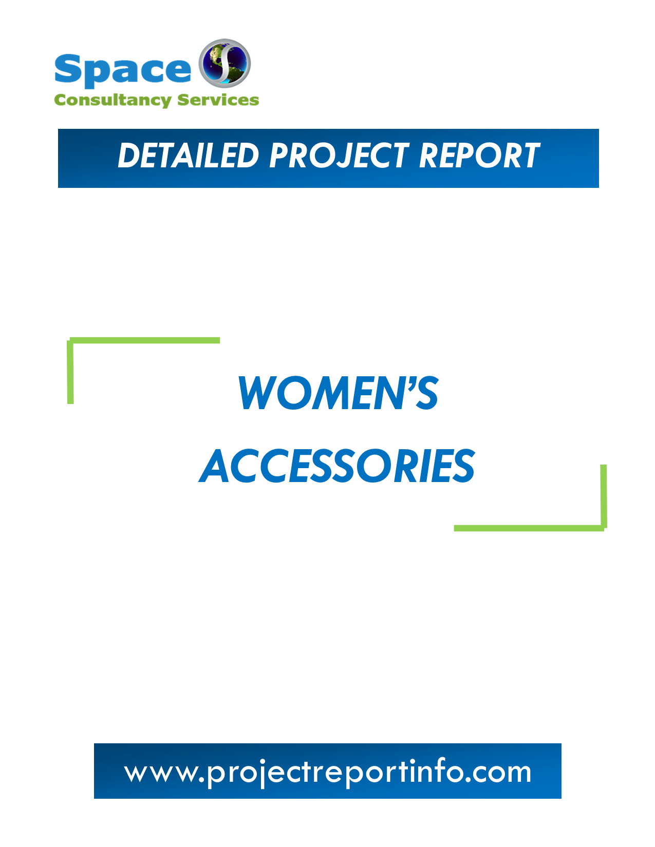 Project Report on Women's Accessories Manufacturing