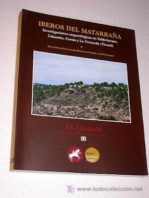 Iberos del Matarraña, Investigaciones Arqueológicas, Valdeltormo, Calaceite, Cretas, La Fresneda, Teruel, Al-Qanni's
