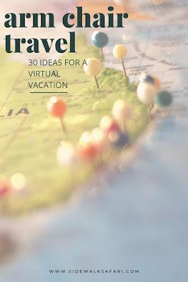 30 Armchair Travel Ideas