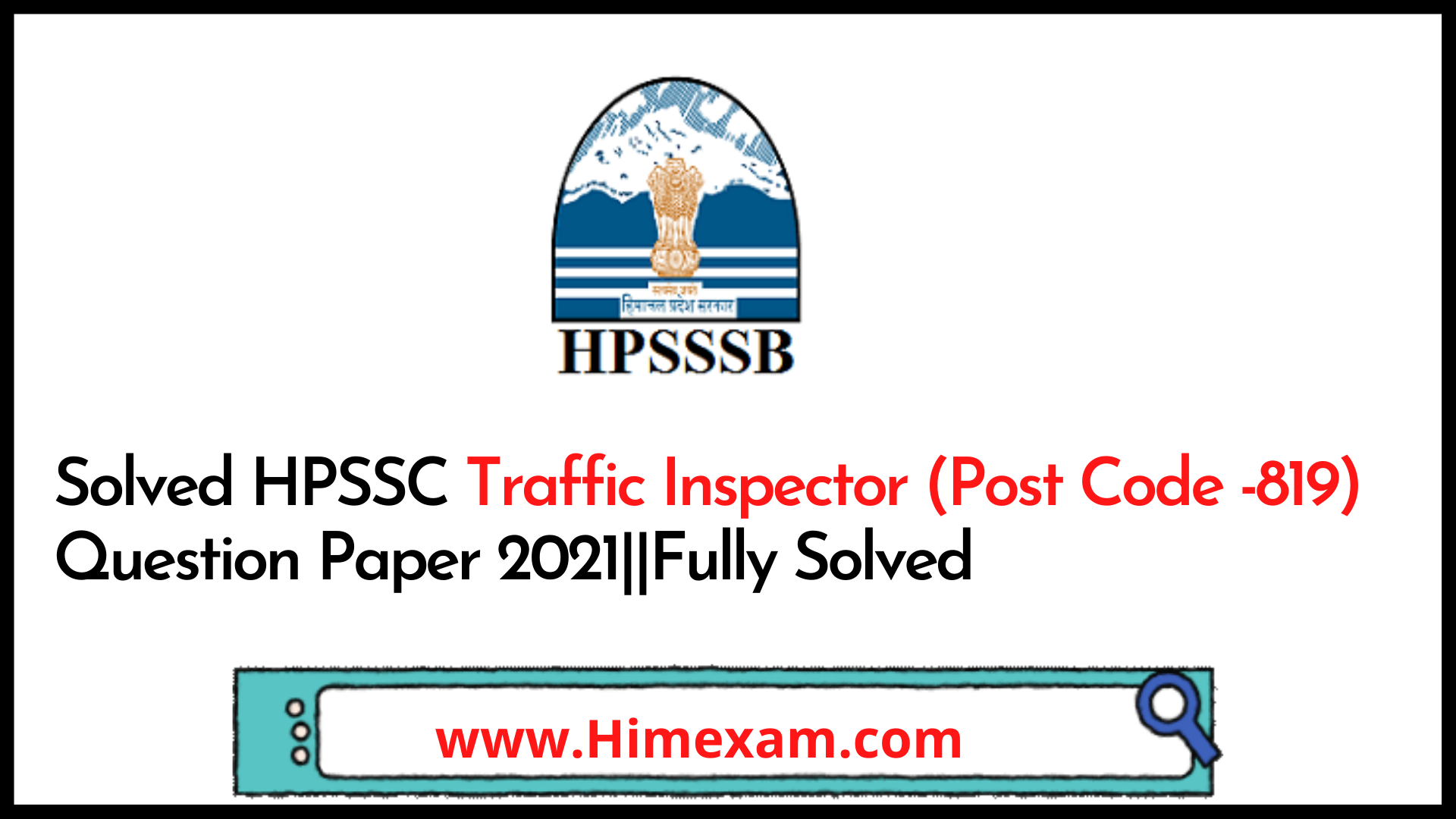 Solved HPSSC Traffic Inspector (Post Code -819) Question Paper 2021