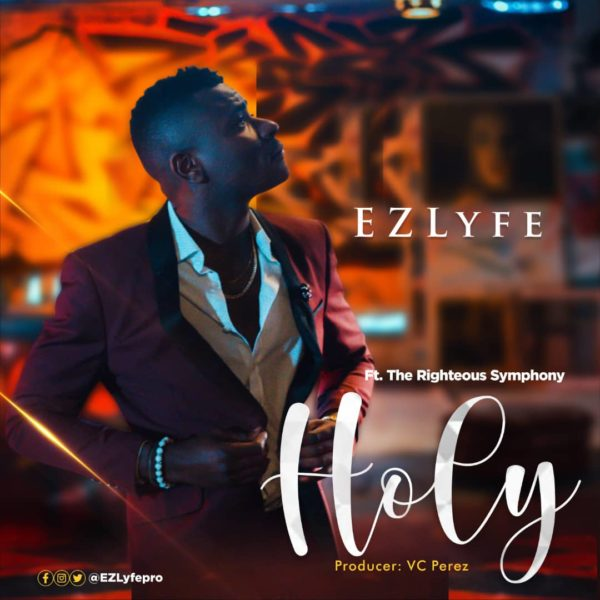 Ez Lyfe - Holy Mp3 Download