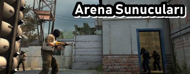 CS:GO Arena Server Listesi