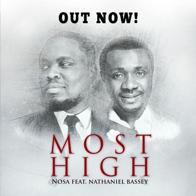 Audio: Most High – Nosa Ft. Nathaniel Bassey