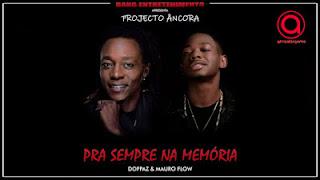 Doppaz & Mauro Flow - Pra Sempre na Memória