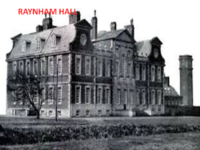 RAYNHAM HALL a haunted place