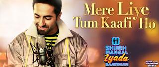Mere Liye Tum Kaafi Ho , hindi lyrics Mere Liye Tum Kaafi Ho , Mere Liye Tum Kaafi Ho  hindi lyrics