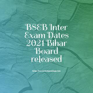 BSEB Inter Exam Dates 2021
