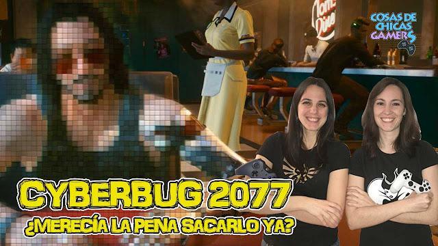 cyberbug 2077 era necesario lanzarlo con fallos