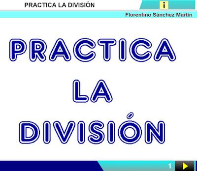 http://www.ceiploreto.es/sugerencias/cplosangeles.juntaextremadura.net/web/curso_4/matematicas_4/practica_division_4/practica_division_4.html