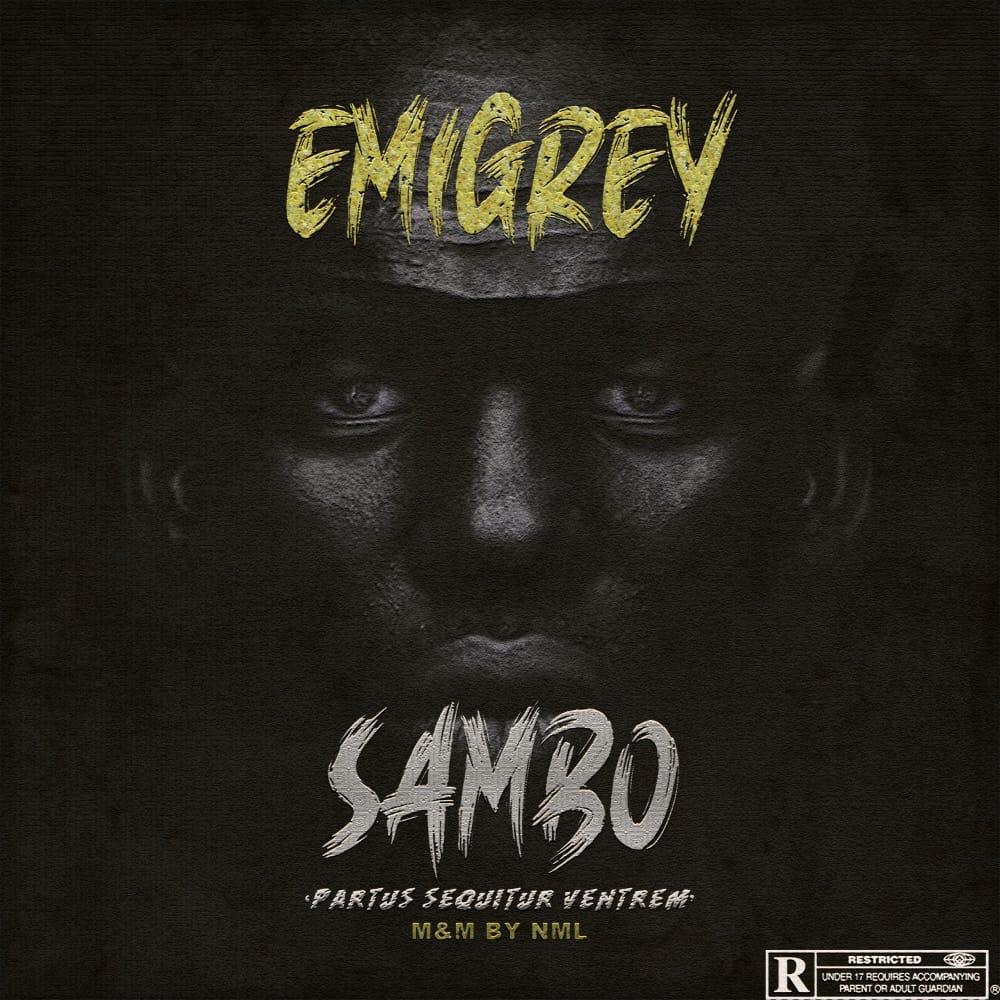 [Music] Emigrey - Sambo (prod. NmL) #Arewapublisize