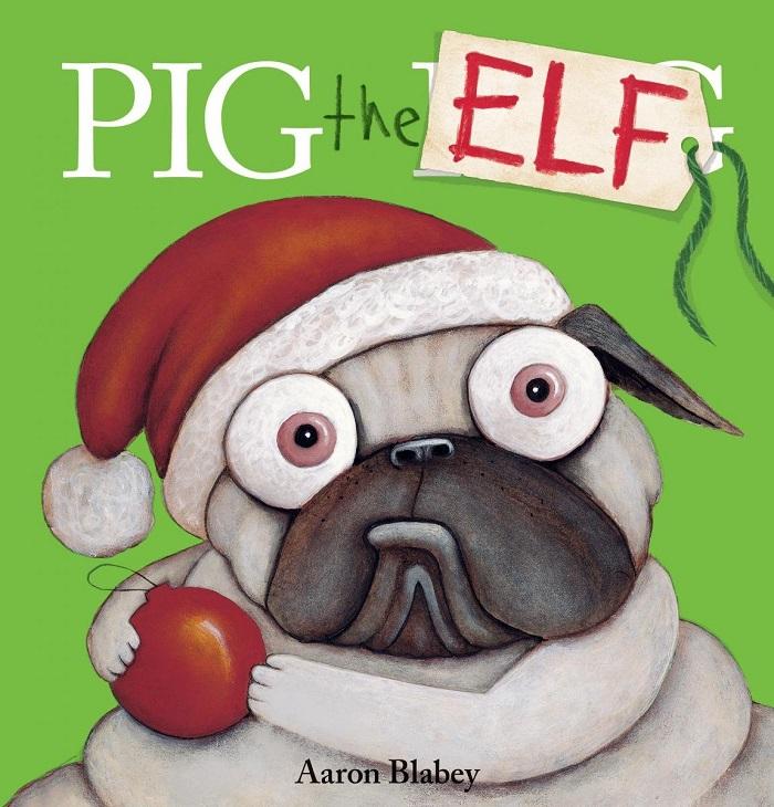pig the elf aaron blabey
