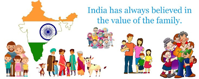 India has always believed in the value of the family