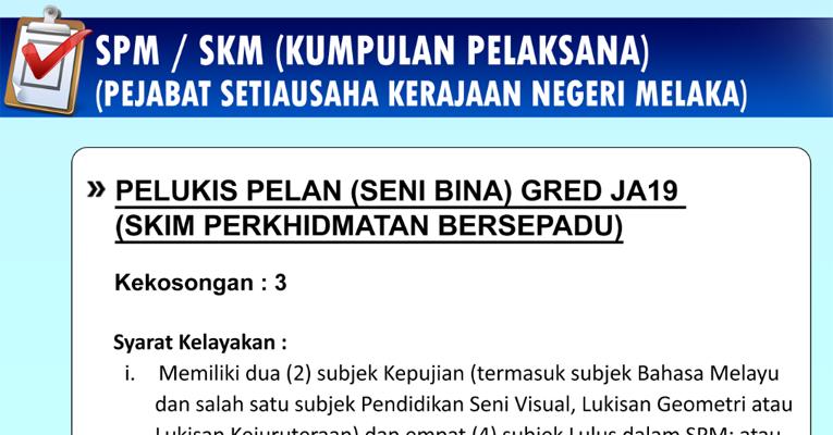 Jawatan Kosong di Pejabat Setiausaha Kerajaan Negeri Melaka