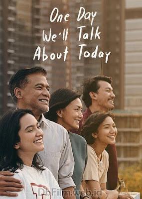 Sinopsis film Nanti Kita Cerita Tentang Hari Ini (2020)