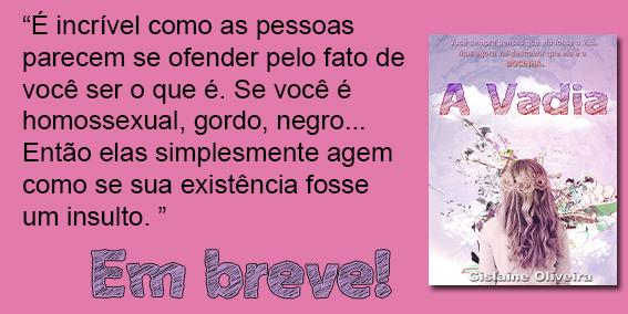 """[Divulgação] Lançamento do livro """"A vadia"""", de Gislaine Oliveira"""