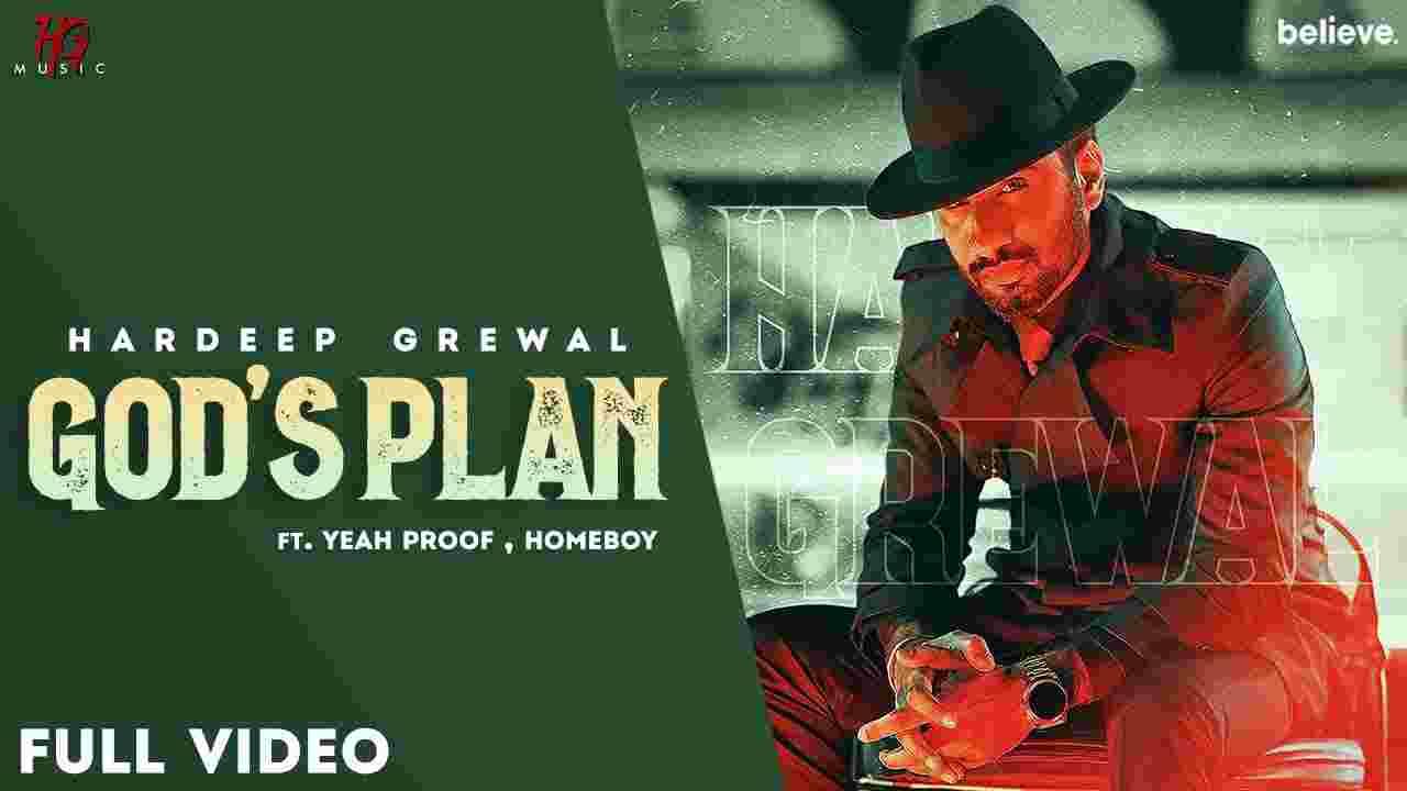 God's plan lyrics Hardeep Grewal Punjabi Song