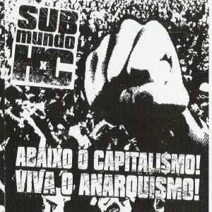 Abaixo o capitalismo. Viva o anarquismo. Página Anarquia: Pense fora da caixinha