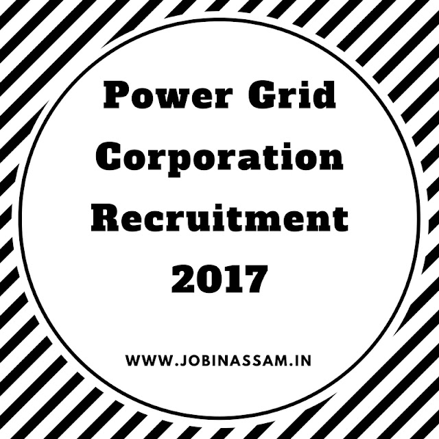 Power Grid Corporation Recruitment 2017