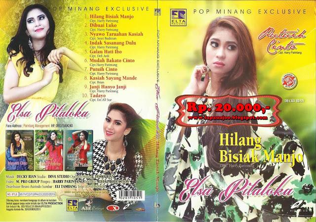 Elsa Pitaloka - Hilang Bisiak Manjo (Album Pop Minang Exclusive)