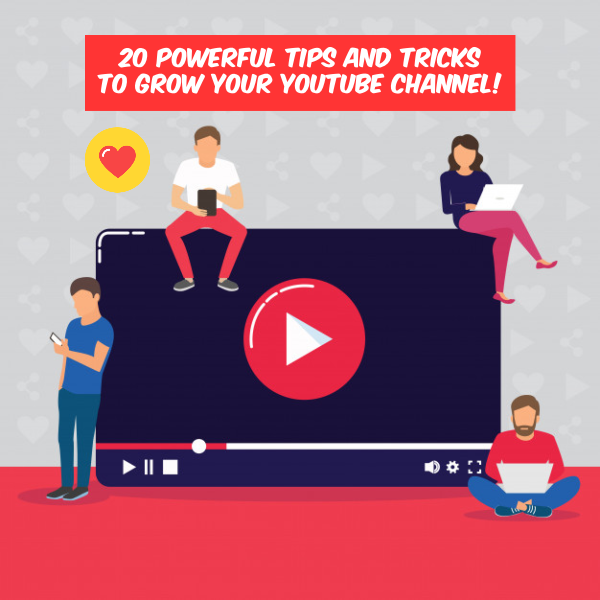 20 Powerful Tips and Tricks to Grow Your YouTube Channel!