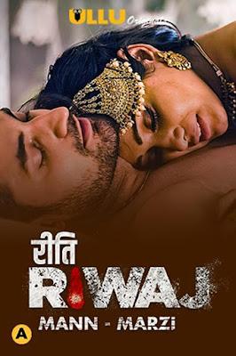 Riti Riwaj (Mann-Marzi) Part 8 (2021) Ullu Hindi WEB Series ESub 720p x264   720p HEVC