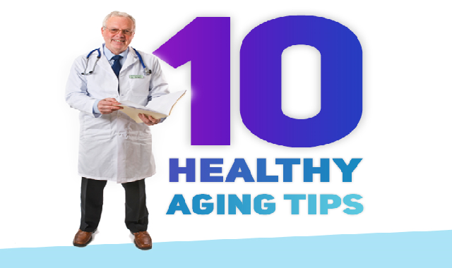 10 Healthy Aging Tips #infographic