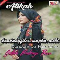 Atikah Edelweis - Dandam Jo Kato Cinto (Full Album)