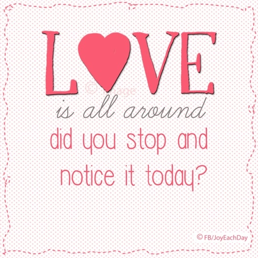 love is all around heartfelt quotes