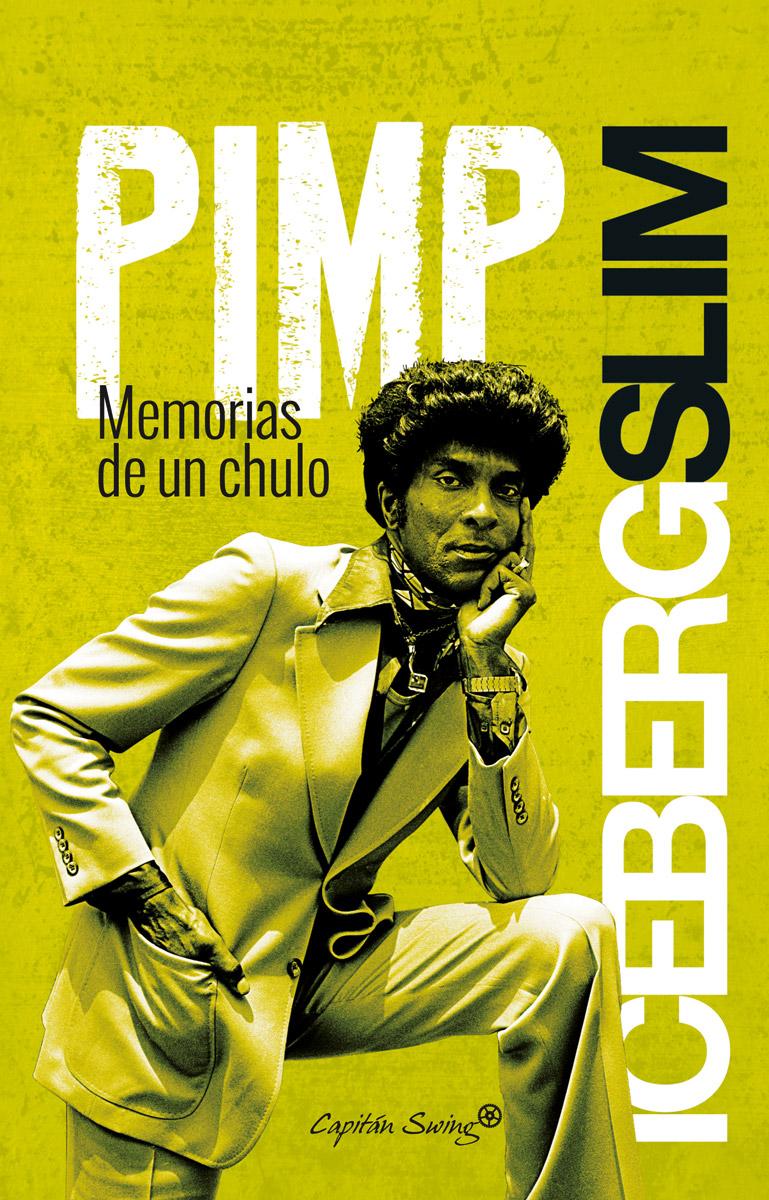 Pimp: Memorias de un chulo