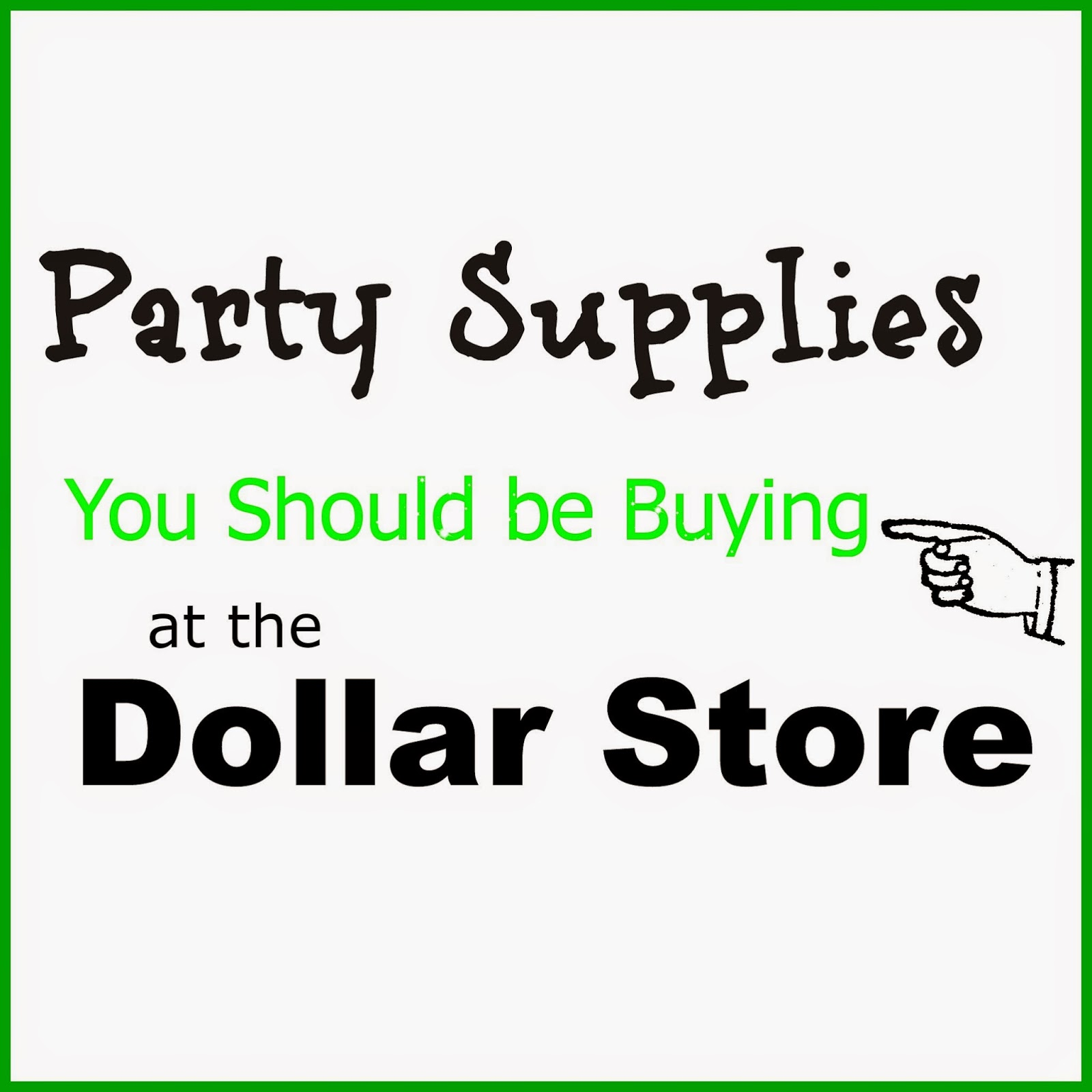 Party Supplies You Should Buy at the Dollar Store