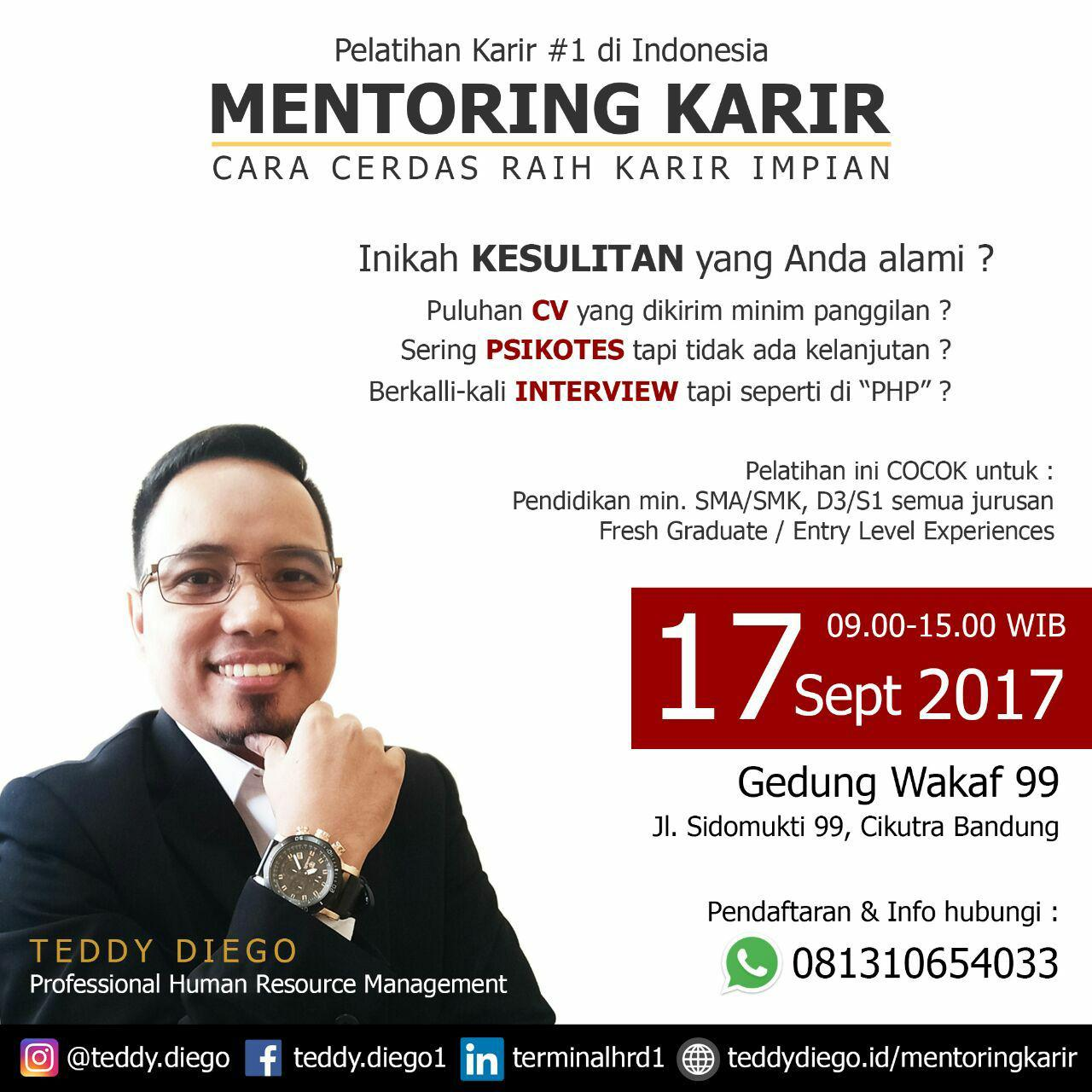Mentoring Karir 17 September 2017 Teddy Diego ( Professional Human Resource Management )