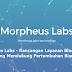 Morpeus Labs - Rancangan Layanan Blockchain yang Mendukung Pertumbuhan Bisnis