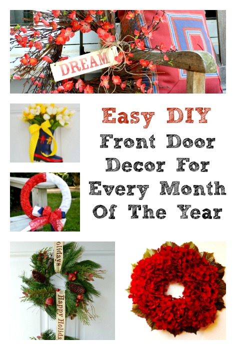Easy Front Door Decor For Every Month Of The Year